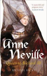 anne-neville-queen-richard-iii-michael-hicks-paperback-cover-art