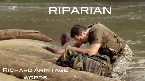 riparian: situation on the banks of a river. Richard Armitage as John Porter with Shaun Parkes as Masuku in Strike Back 1.4. Source: RichardArmitageNet.com