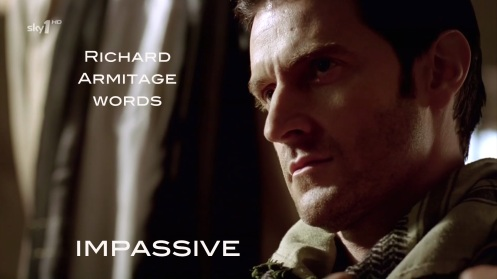 impassive: not showing or revealing emotion. Richard Armitage as John Porter in Strike Back 1.6. Source: RichardArmitageNet.com