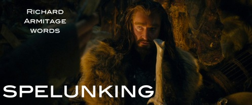 spelunking: cave exploration. Thorin Oakenshield (Richard Armitage) plumbs the troll horde in The Hobbit: An Unexpected Journey. Source: RichardArmitageNet.com