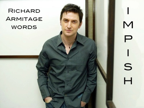 impish: inclined to do mildly naughty things for fun (often said of someone's appearance). Richard Armitage in publicity photo from 2005. Source: RichardArmitageNet.com