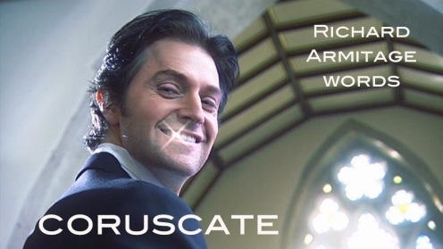 coruscate: to flash or sparkle. Richard Armitage as Harry Kennedy in The Vicar of Dibley. Source: RichardArmitageNet.com